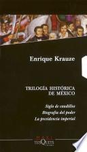 Libro de Trilogia Historica De Mexico / Mexico S Historical Trilogy Pack
