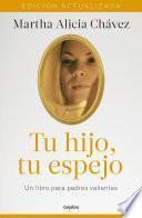 Libro de Tu Hijo, Tu Espejo (nueva Edición)