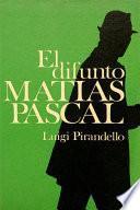 Libro de El Difunto Matías Pascal