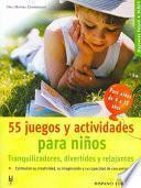 Libro de 55 Juegos Y Actividades Para Niños