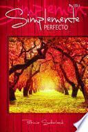 Libro de Simplemente Perfecto. (sintonías # 3.1)