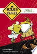 Libro de Rescate En Rhanna (un Caso De Batracio Frogger 4)