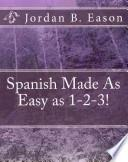 Libro de Spanish Made As Easy As 1 2 3!