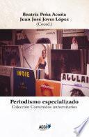 Libro de Periodismo Especializado   Specialized Journalism