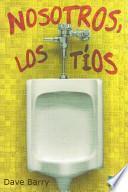 Libro de Nosotros, Los Tíos