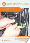 Libro de Mantenimiento Y Mejora De Las Instalaciones En Los Edificios. Enac0108