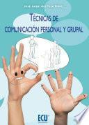 Libro de Técnicas De Comunicación Personal Y Grupal