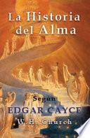 Libro de Edgar Cayce La Historia Del Alma