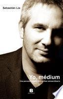 Libro de Yo, Medium