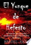 Libro de El Yunque De Hefesto
