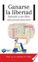 Libro de Ganarse La Libertad