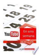 Libro de Youtube En Una Semana
