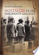 Libro de Nostalgia De Un Emigrante Gallego