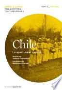 Libro de Chile. La Apertura Al Mundo. Tomo 3 (1880 1930)