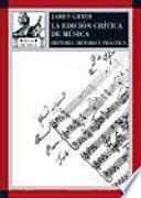 Libro de La Edición Crítica De La Música