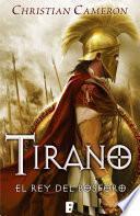 Libro de Tirano. El Rey Del Bósforo