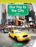 Libro de Nuestro Viaje A La Ciudad (our Trip To The City)