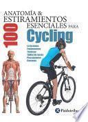 Libro de Anatomía & 100 Estiramientos Para Cycling (flexibook+color)