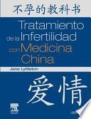 Libro de Tratamiento De La Infertilidad Con Medicina China
