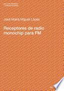 Libro de Receptores De Radio Monochip Para Fm