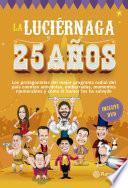 Libro de La Luciernaga 25 Años   Tapa Dura