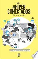 Libro de #hiperconectados (edición Mexicana)