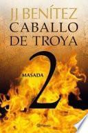 Libro de Masada. Caballo De Troya 2