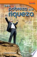Libro de De La Pobreza A La Riqueza (from Rags To Riches)