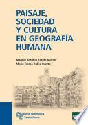 Libro de Paisaje, Sociedad Y Cultura En Geografía Humana