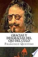 Libro de Gracias Y Desgracias Del Ojo Del Culo