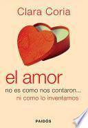 Libro de El Amor No Es Como Nos Contaron