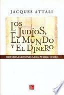 Libro de Los Judíos, El Mundo Y El Dinero