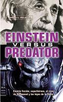 Libro de Einstein Versus Predator