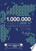 Libro de Cómo Crear 1.000.000 De Nuevos Emprendedores En Tu País