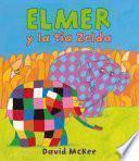 Libro de Elmer Y La Tía Zelda (elmer. Primeras Lecturas 14)