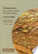 Libro de Urbanística De Las Grandes Ciudades Del Mundo Antiguo