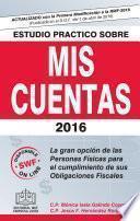 Libro de Estudio Práctico Sobre Mis Cuentas 2016