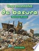 Libro de Una Montana De Basura / A Mountain Of Trash