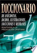 Libro de Diccionario De Anécdotas, Dichos, Ilustraciones, Locuciones Y Refranes