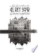 Libro de El Rey Syr Y Otros Cuentos