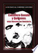 Libro de Caballero Bonald Y Quiñones: Viaje Literario Por Andalucía