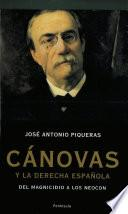 Libro de Cánovas Y La Derecha Española