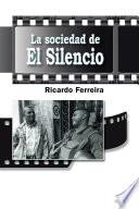 Libro de La Sociedad De El Silencio