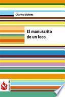 Libro de El Manuscrito De Un Loco (low Cost). Edición Limitada