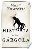 Libro de Historia De Una Gárgola