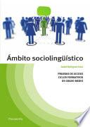 Libro de Temario Pruebas De Acceso A Ciclos Formativos De Grado Medio. Ambito Sociolingüístico