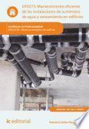 Libro de Mantenimiento Eficiente De Las Instalaciones De Suministro De Agua Y Saneamiento En Edificios. Enac0108