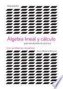 Libro de Álgebra Y Cálculo Para Estudios De Ciencias (con Problemas Resueltos)