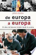 Libro de De Europa A Europa