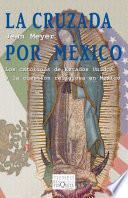 Libro de La Cruzada Por México